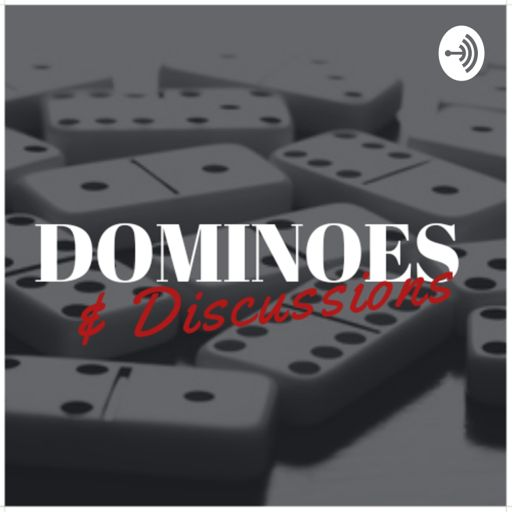 Cover art for podcast Dominoes & Discussions