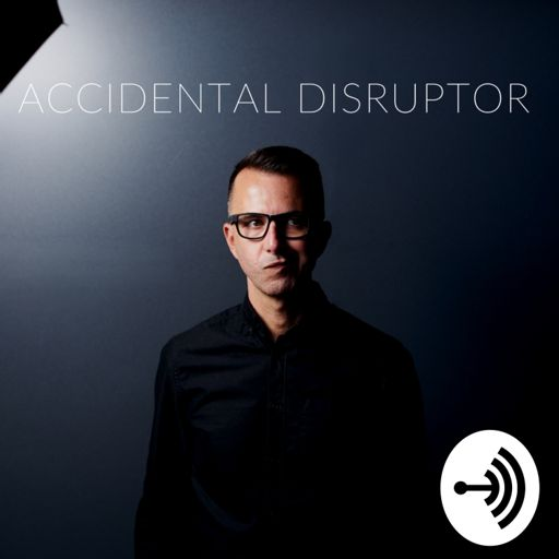 Cover art for podcast Accidental Disruptor