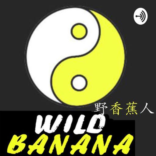 Cover art for podcast Wild Banana