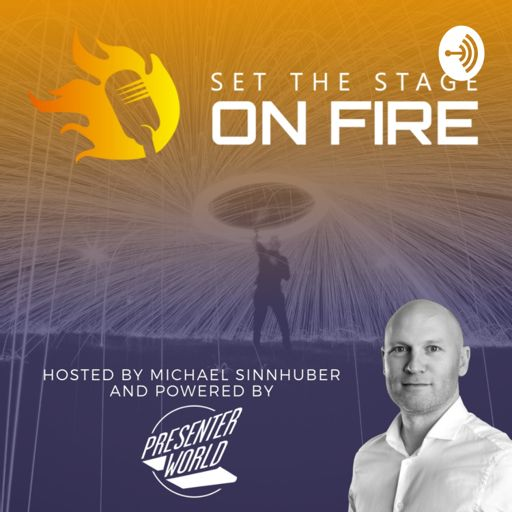 Cover art for podcast Set The Stage on Fire with Michael (powered by PRESENTER.WORLD)