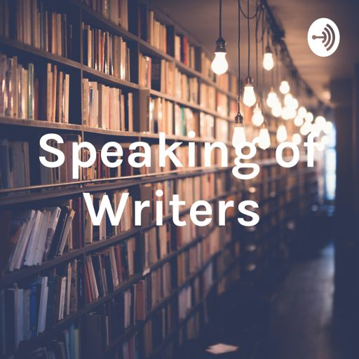 Cover art for podcast Speaking of Writers