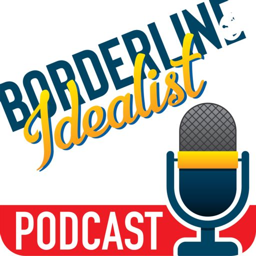 Cover art for podcast Borderline Idealist – BPD, Anxiety, & Depression
