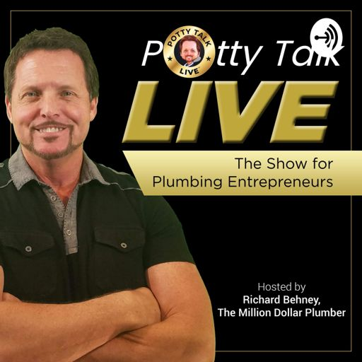 Cover art for podcast Potty Talk LIVE - The Show for Plumbing Business Entrepreneurs