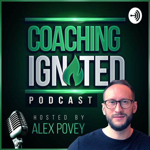 Cover art for podcast Coaching Ignited Podcast
