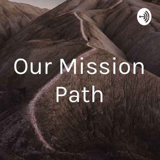 Cover art for podcast Our Mission Path