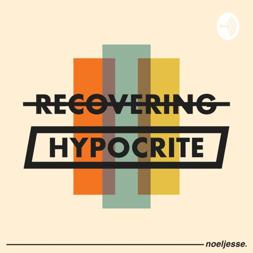 Cover art for podcast Recovering Hypocrite
