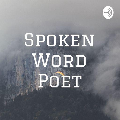Cover art for podcast Spoken Word Poet