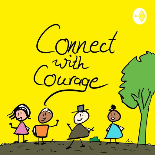 Cover art for podcast Connect With Courage