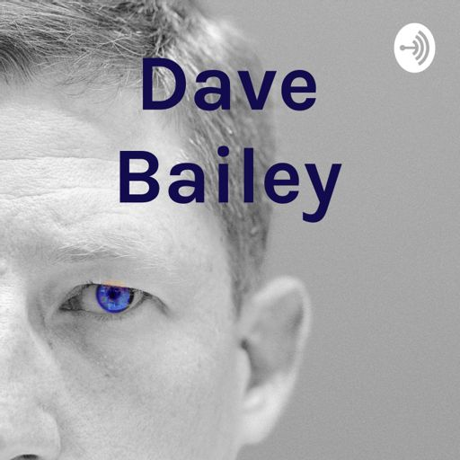 Cover art for podcast Dave Bailey