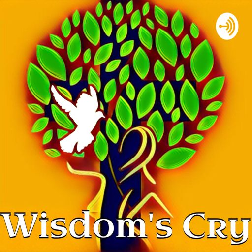 Cover art for podcast Wisdom's Cry