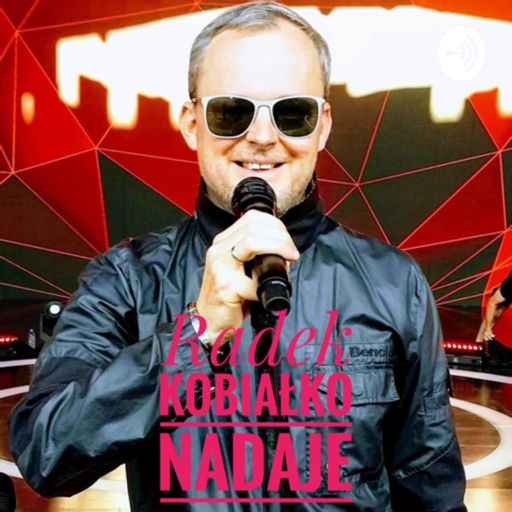 Cover art for podcast Radek Kobiałko Nadaje