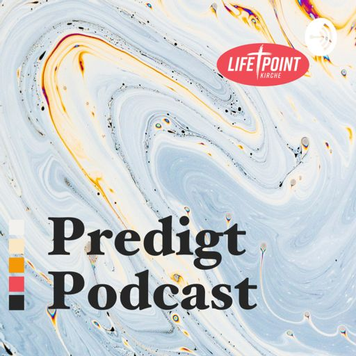Cover art for podcast Lifepoint Kirche Obersulm Predigtpodcast