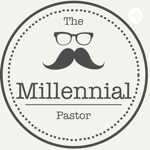 Cover art for podcast The Millennial Pastor