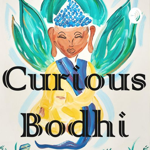Cover art for podcast Curious Bodhi