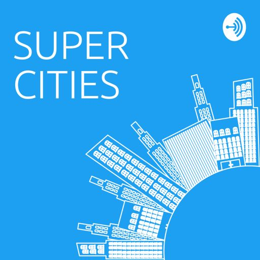Cover art for podcast Super Cities