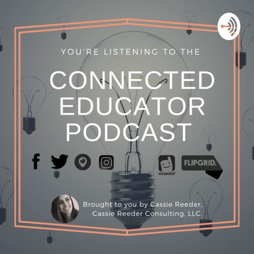 Cover art for podcast The Connected Educator Podcast