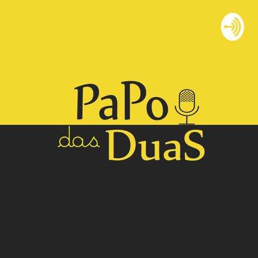 Cover art for podcast Papo das Duas