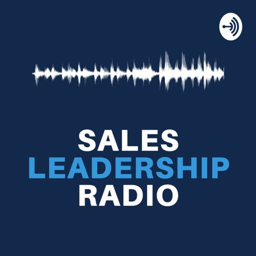 Cover art for podcast Sales Leadership Radio