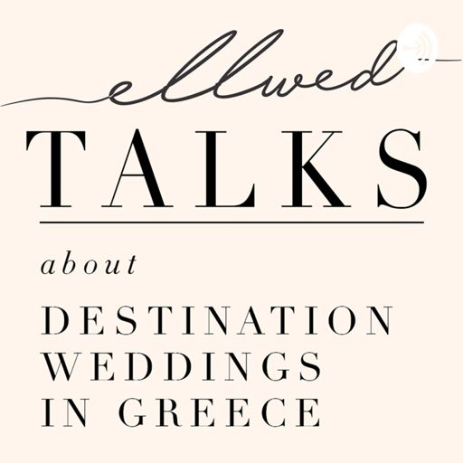 Cover art for podcast Ellwed Talks / Destination Wedding in Greece