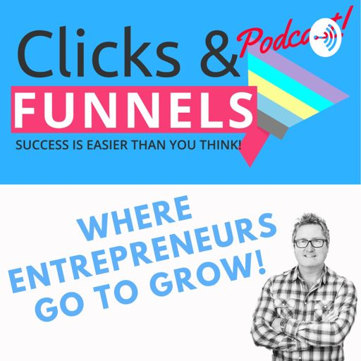 Cover art for podcast Clicks and Funnels
