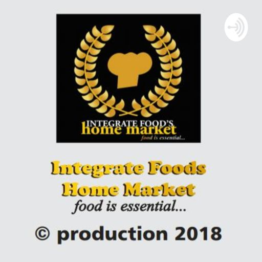 Cover art for podcast Integrate Food's Home Market