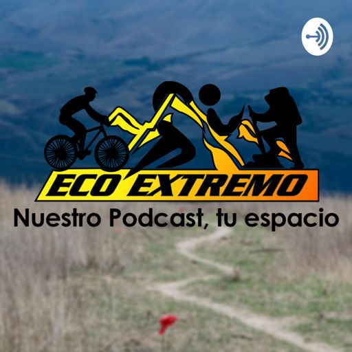 Cover art for podcast EcoExtremo Podcast