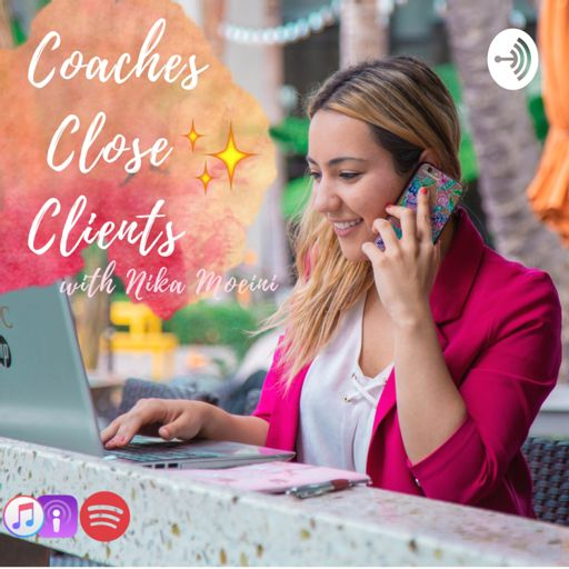 Cover art for podcast Coaches Close Clients: High Ticket Sales & Marketing for Coaches
