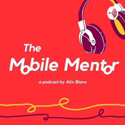 Cover art for podcast The MOBILE MENTOR
