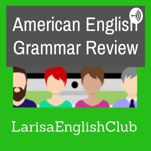 Cover art for podcast American English Grammar Review