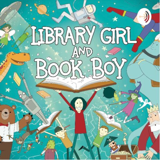 Cover art for podcast Library Girl and Book Boy