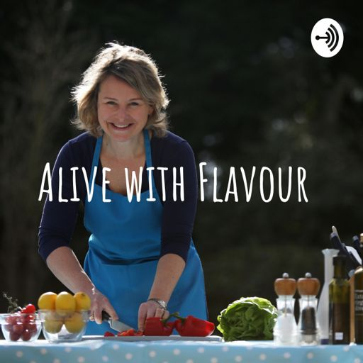 Cover art for podcast Alive with Flavour