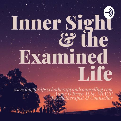 Cover art for podcast Inner Sight & the Examined Life