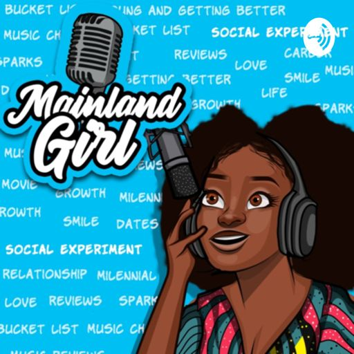 Cover art for podcast Mainland Girl