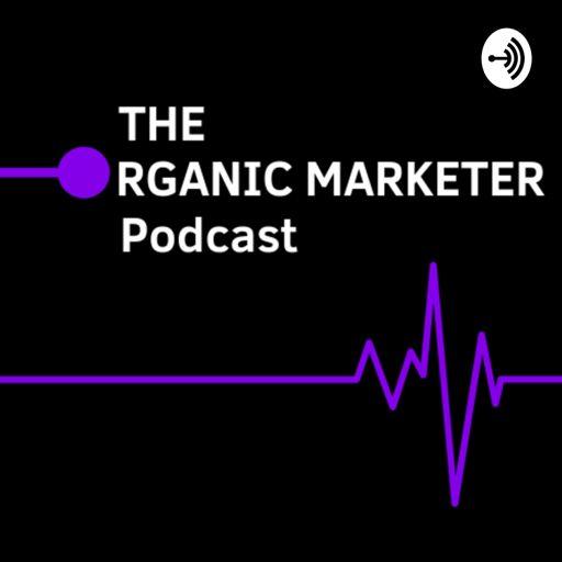 Cover art for podcast Organic Marketer