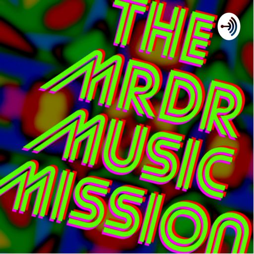 Cover art for podcast The MRDR Music Mission