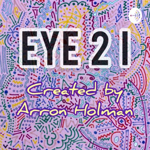 Cover art for podcast Eye 2 I