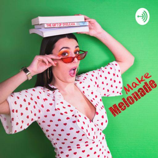 Cover art for podcast Make Melonade