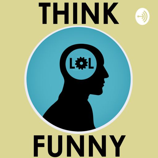 Cover art for podcast Think Funny