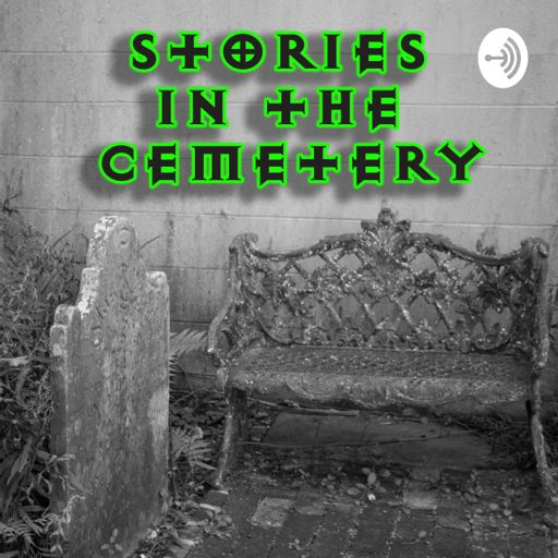 Cover art for podcast Stories in the Cemetery