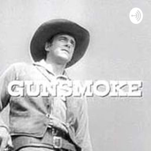 011_Never Pester Chester from Gunsmoke on RadioPublic