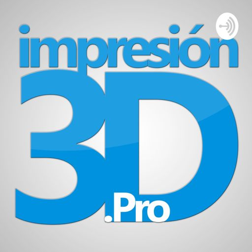 Cover art for podcast impresion3d Pro