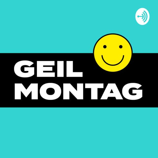 Cover art for podcast Geil Montag Podcast