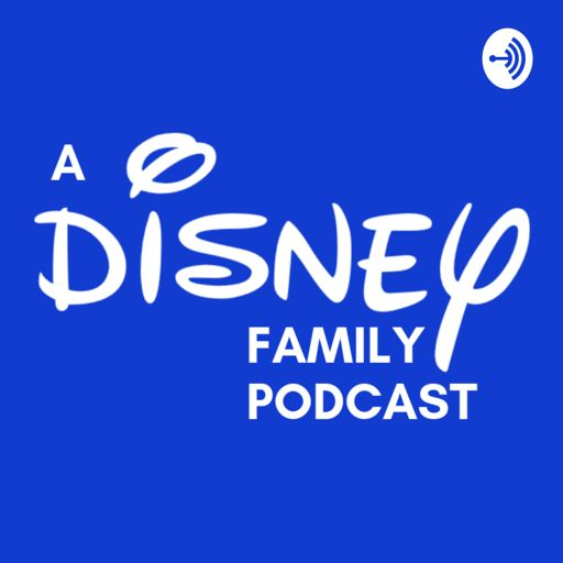 Cover art for podcast A Disney Family Podcast