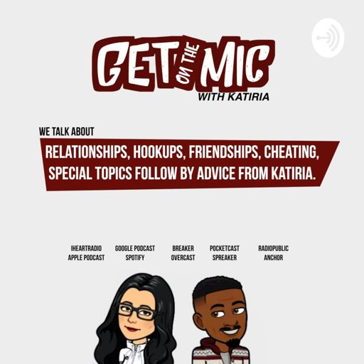 Cover art for podcast Get on the Mic with Katiria