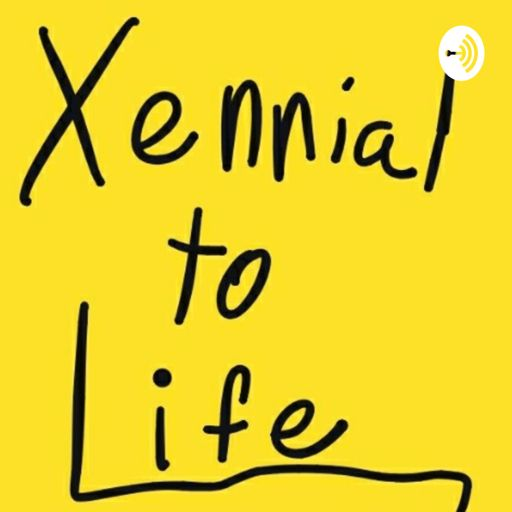 Cover art for podcast Xennial to Life