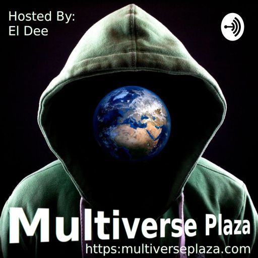 Cover art for podcast Multiverse Plaza