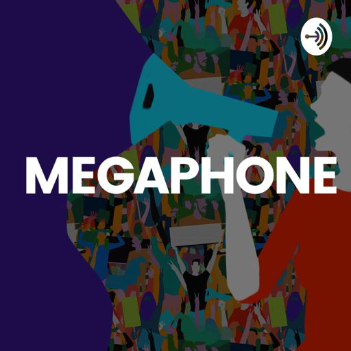 Cover art for podcast MEGAPHONE