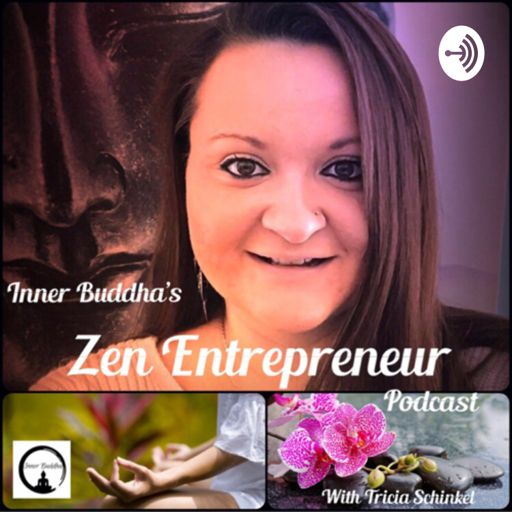 Cover art for podcast Inner Buddha's Zen Entrepreneur