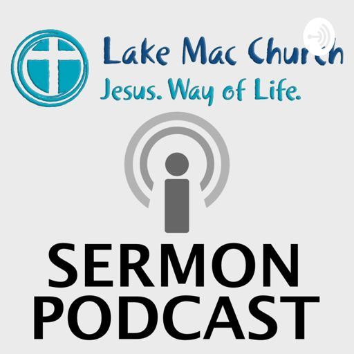 Cover art for podcast Lake Mac Church