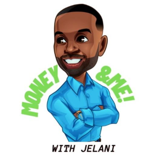 Cover art for podcast Money & Me with Jelani